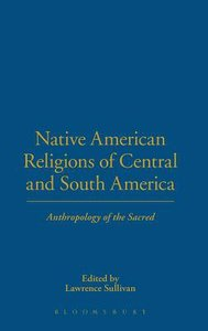 Native American Religions of Central and South America
