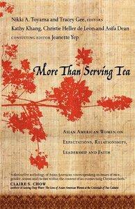 More Than Serving Tea