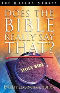 Does the Bible Really Say That? (Student Guide) (Dialog Study Series)