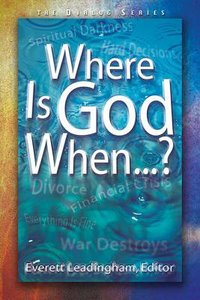 Where is God When...? (Leaders Guide) (Dialog Study Series)