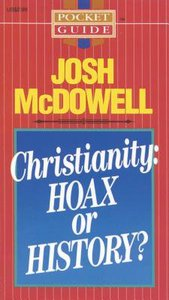 Christianity: Hoax Or History?