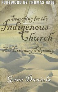 Searching For the Indigenous Church