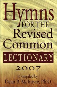 Hymns For the Revised Common Lectionary Year C