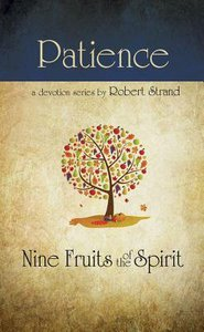 Patience (9 Fruit Of The Spirit Series)