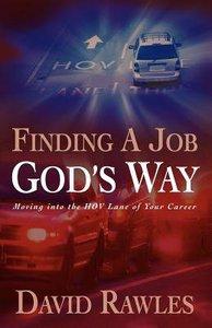 Finding a Job Gods Way