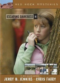Escaping Darkness (#10 in Red Rock Mysteries Series)