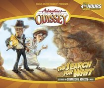 The Search For Whit (#27 in Adventures In Odyssey Audio Series)