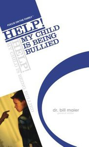 Help My Child is Being Bullied (Help! Series)