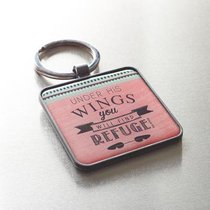 Metal Keyring: Under His Wings You Will Find Refuge