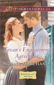 The Texans Engagement Agreement (Bachelor List Matches) (Love Inspired Series Historical)