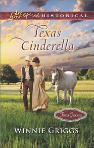 Texas Cinderella (Texas Grooms) (Love Inspired Series Historical)