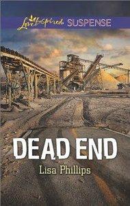 Dead End (Love Inspired Suspense Series)
