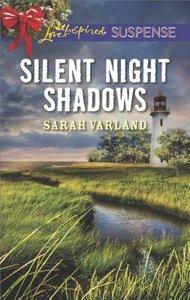 Silent Night Shadows (Love Inspired Suspense Series)