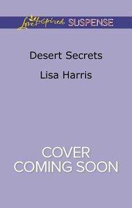 Desert Secrets (Love Inspired Suspense Series)