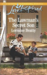The Lawmans Secret Son (Home to Dover) (Love Inspired Series)