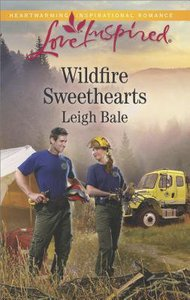 Wildfire Sweethearts (Men of Wildfire) (Love Inspired Series)