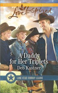 A Daddy For Her Triplets (Lone Star Cowboy League) (Love Inspired Series)