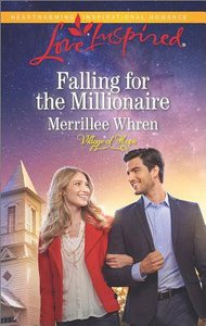 Falling For the Millionaire (Village of Hope) (Love Inspired Series)