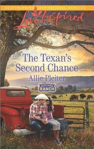 The Texans Second Chance (Blue Thorn Ranch) (Love Inspired Series)