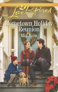 Hometown Holiday Reunion (Oaks Crossing) (Love Inspired Series)