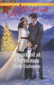 Reunited At Christmas (Alaskan Grooms) (Love Inspired Series)