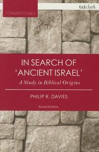 In Search of Ancient Israel (3rd Edition) (T&t Clark Cornerstones Series)