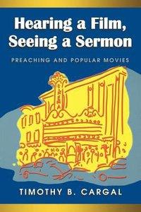 Hearing Film, Seeing a Sermon