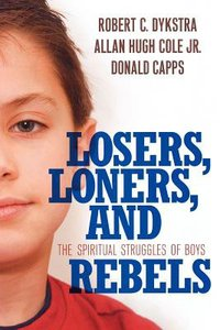 Losers, Loners, and Rebels