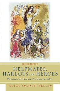 Helpmates, Harlots, and Heroes (Second Edition)