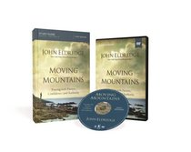 Moving Mountains (Study Guide With Dvd)
