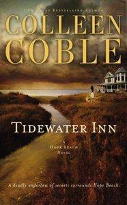 Tidewater Inn (#01 in Hope Beach Series)