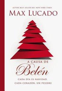 A Causa De Belen (Because Of Bethlehem)