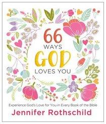66 Ways God Loves You