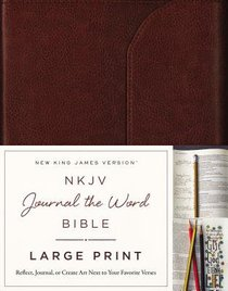 NKJV Journal the Word Bible Large Print Premium Leather Brown Red Letter Edition