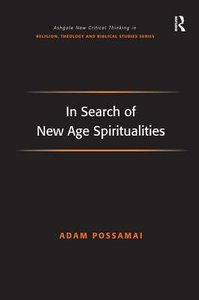 In Search of New Age Spiritualities
