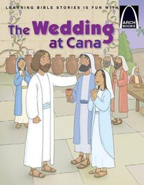 The Wedding At Cana (Arch Books Series)