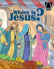 Where is Jesus? (Arch Books Series)