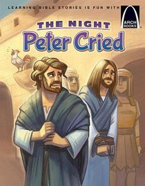 The Night Peter Cried (Arch Books Series)