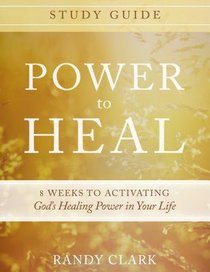 Power to Heal (Study Guide)