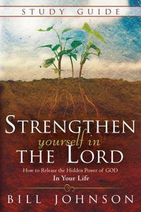 Strengthen Yourself in the Lord (Study Guide)