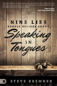 9 Lies People Believe About Speaking in Tongues