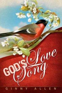 Gods Love Song