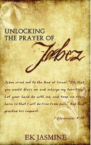 Unlocking the Prayer of Jabez