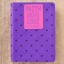 Classic Journal: Faith Hope Love Purple/Pink Luxleather (1 Cor 13)