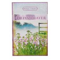 The Lords Prayer (Words Of Hope Series)