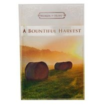 The Bountiful Harvest (Words Of Hope Series)
