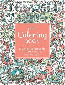 Hymnspirations For Joy & Praise (Posh Adult Colouring Book Series)