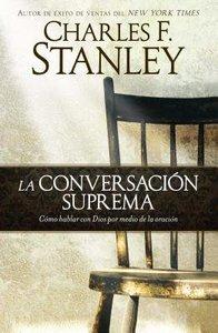 La Ultima Conversacion (Handle With Prayer)