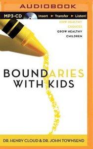 Boundaries With Kids (Abridged, Mp3)