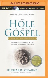 Hole in Our Gospel, the (Unabridged, 9 Cds) (Special Edition)